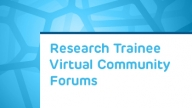 Research Trainee Virtual Community Forums