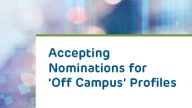 Accepting Nominations for 'Off Campus' Profiles